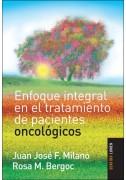 Enfoque integral en el tratamiento de pacientes oncológicos