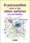 El psicoanálisis cura a los niños autistas con sus familias