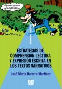 Estrategias de comprensión lectora y expresión escrita en los textos narrativos