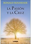 La Pasión y la Cruz