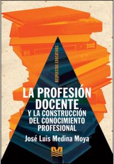 La profesión docente y la construcción del conocimiento profesional