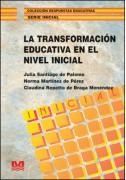 La transformacion educativa en el nivel inicial
