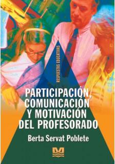 Participación, comunicación y motivación del profesorado