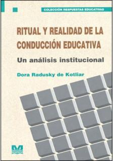 Ritual y realidad de la conducción educativa