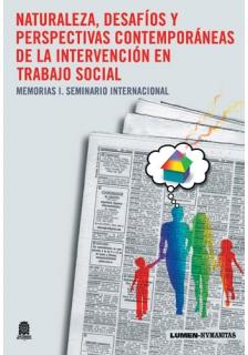 Naturaleza, desafíos y perspectivas contemporáneas de la intervención en trabajo social
