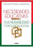Necesidades Educativas. Vulnerabilidad y Exclusión Social