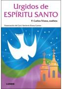 Urgidos de Espíritu Santo