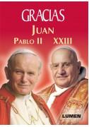 GRACIAS Juan Pablo II y Juan  XXIII (Tapa blanda)