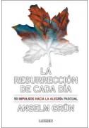 La resurrección de cada día
