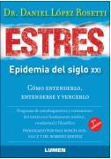 Estrés, epidemia del siglo XXI 7ma edición