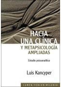 Hacia una clínica y metapsicología ampliadas