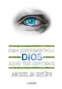 Para experimentar a Dios, abre tus sentidos