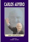 Carlos Auyero. Su legado