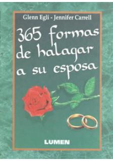 365 formas de halagar a su esposa