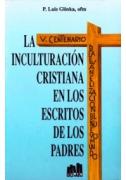 La inculturación cristiana en los escritos de los Padres de la Iglesia