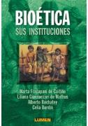 Bioética. Sus instituciones