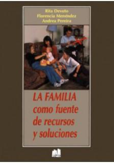 La familia como fuente de recursos y soluciones