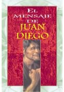 El mensaje de Juan Diego