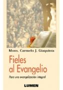 Fieles al Evangelio