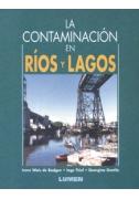 La contaminación en ríos y lagos