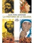Guía para conocer la historia de la Iglesia