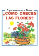 Cómo crecen las flores