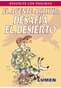 El agente Arthur desafía el desierto