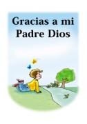 Gracias a mi padre Dios!
