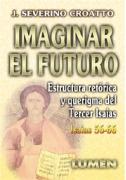 Isaías (56-66): Imaginar el futuro