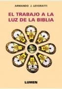 El trabajo a la luz de la Biblia