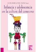 Infancia y adolescencia en la cultura del consumo