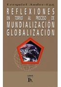 Reflexiones en torno al proceso de mundialización/globalización