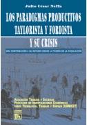 Los paradigmas productivos taylorista y fordista y su crisis