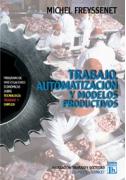 Trabajo automatización y modelos productivos