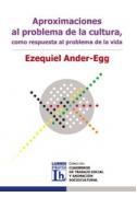 Aproximaciones al problema de la cultura