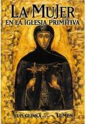 La mujer en la Iglesia primitiva
