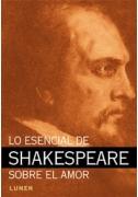 Lo esencial de Shakespeare sobre el amor