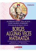 Borges algunas veces matematiza