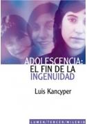 Adolescencia: el fin de la ingenuidad