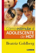Cómo estimular al adolescente de hoy