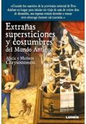 Extrañas supersticiones y costumbres del mundo antiguo