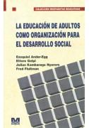 La educación de adultos como organización para el desarrollo social